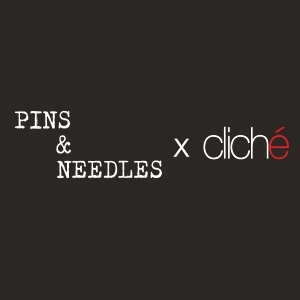 Pins and Needles for Cliche